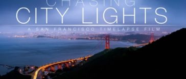 Chasing City Lights, A San Francisco Timelapse Video